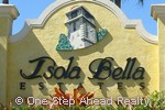 Isola Bella Estates community sign